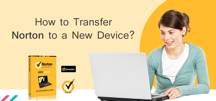 Transfer Norton to a New Device